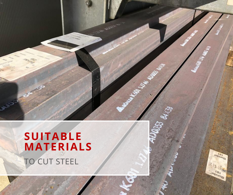 Materials to cut steel